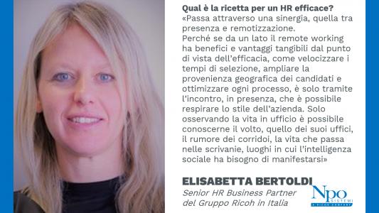 Remotizzazione e presenza: le sinergie per un HR efficace. Elisabetta Bertoldi, Il volto di Npo.