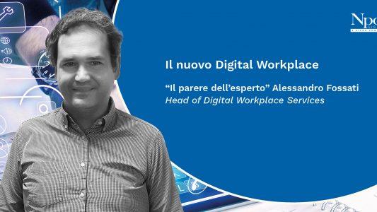 Il nuovo digital workplace, come sono gli uffici di oggi
